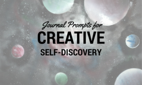30 Journal Prompts for Creative Self-Discovery
