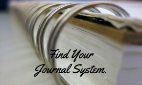 On Systematizing Your Journal Practice.